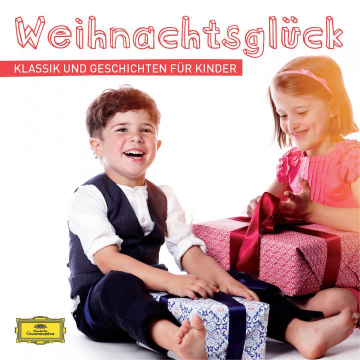 Weihnachtsglück ¿ Klassik und Geschichten für Kinder