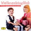 Young Family, Weihnachtsglück - Klassik und Geschichten für Kinder, 00028948067336
