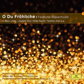 O Du Fröhliche / Festliche Bläsermusik, 00028948067299