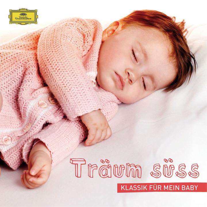 Träum süss ¿ Klassik für mein Baby