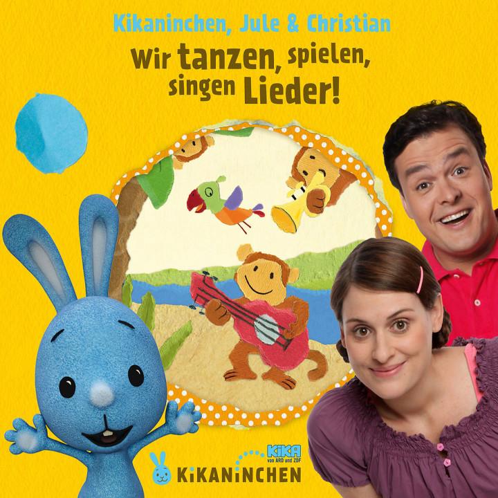 Wir tanzen, spielen, singen Lieder! Das 2. Album: Kikaninchen, Christian & Jule