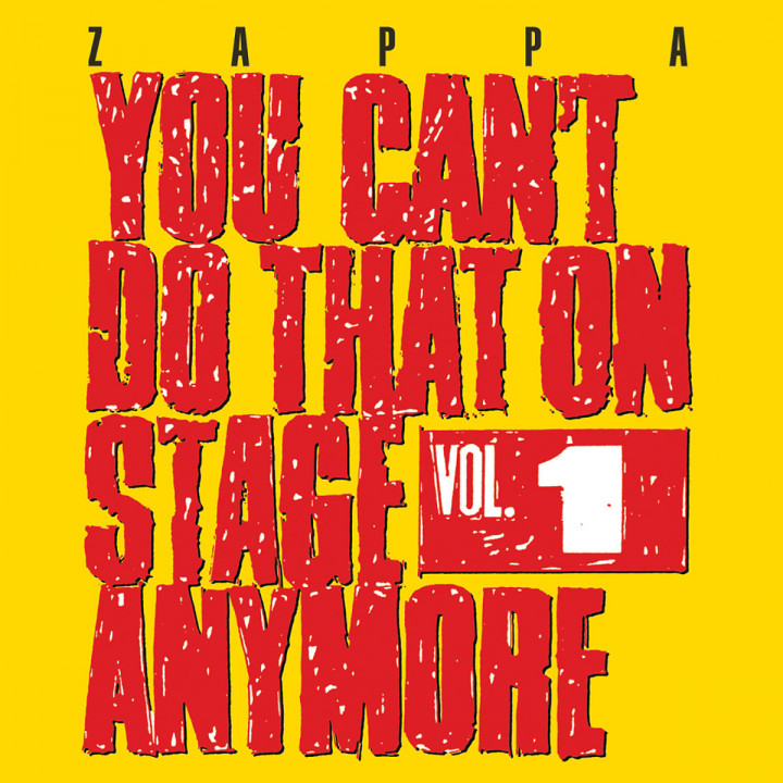 You Can't Do That On Stage Anymore, Vol. 1: Zappa,Frank
