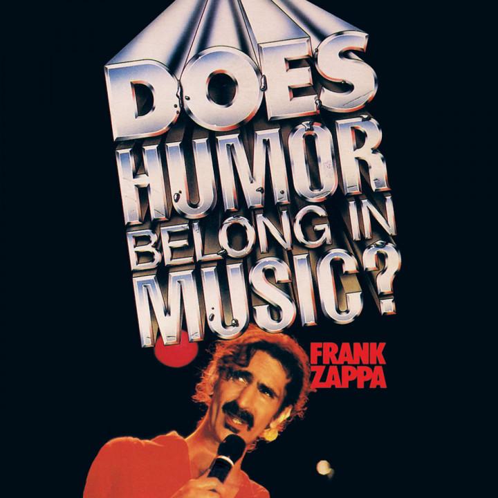 Does Humor Belong In Music?: Zappa,Frank