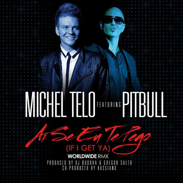 Michel Telo Pitbull Ai Se Eu Te Pego (If I Get Ya) Cover