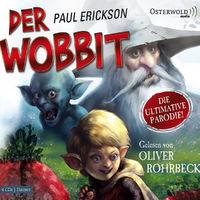 Paul Erickson, Der Wobbit