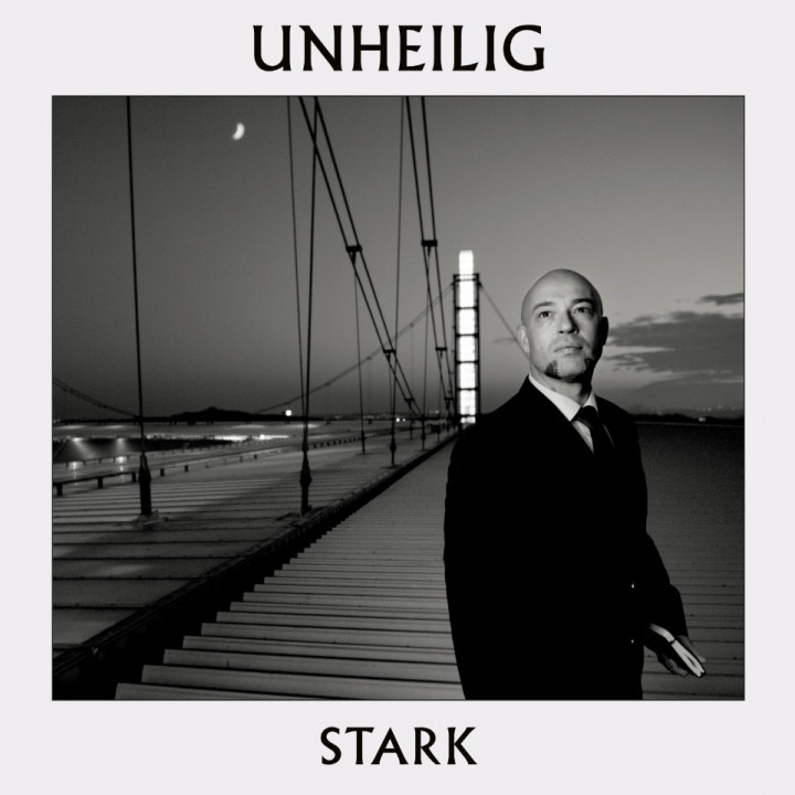 Unheilig Stark
