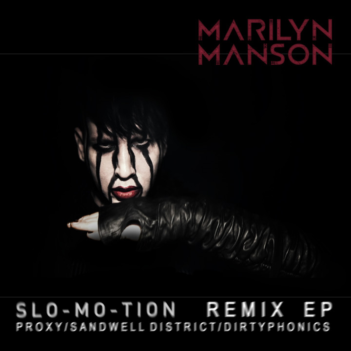 Marilyn Manson - Slo-Mo-Tion Cover