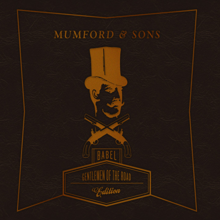 "Mumford And Sons ""Gentleman Of The Road"" Edition (Babel)"
