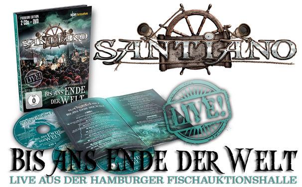 Santiano, Bis ans Ende der Welt - Live von Santiano auf DVD und Doppel-CD