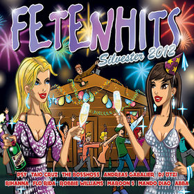 FETENHITS, Fetenhits Silvester 2012, 00600753412565