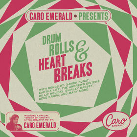 Caro Emerald, Caro Emerald Presents Drum Rolls & Heart Breaks, 00600753385791