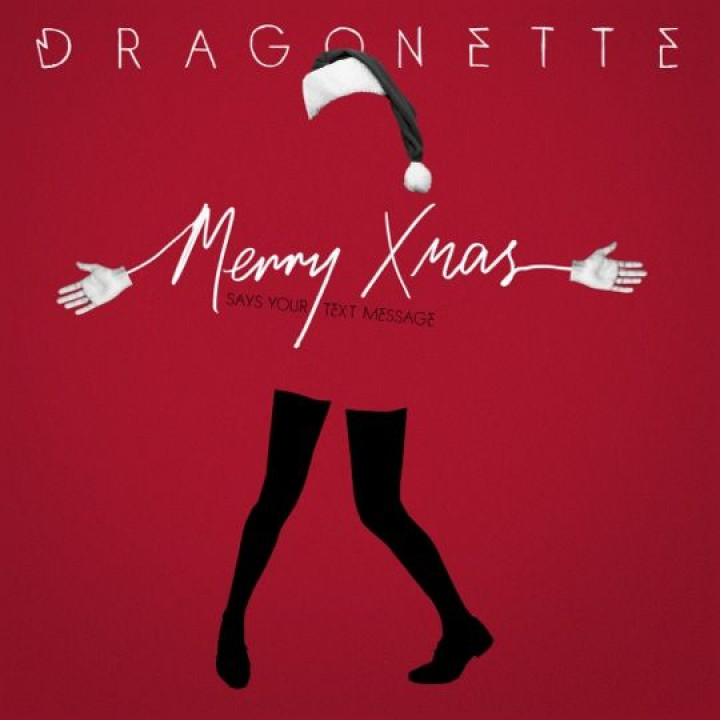 DRAGONETTE – Merry X-Mas (Says Your Text Message)