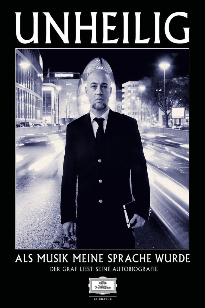 Als Musik m. Sprache wurde- Autobiografie (Deluxe): Unheilig