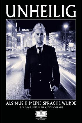 Unheilig, Als Musik meine Sprache wurde - Der Graf liest seine Autobiografie, 00602537218608