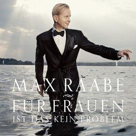 Max Raabe, Für Frauen ist das kein Problem, 00000004810065