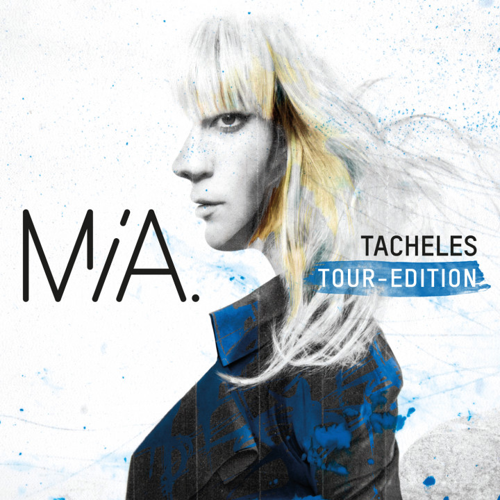 Mia - Tacheles Tour Edition