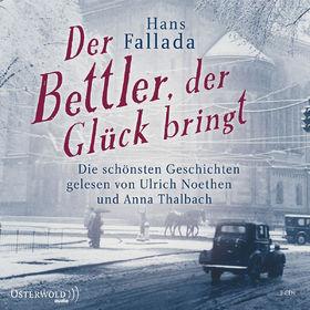 Hans Fallada, Der Bettler, der Glück bringt, 09783869521503