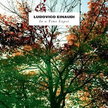 Ludovico Einaudi, In A Time Lapse, 00028948101733