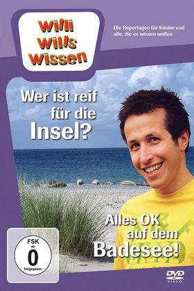 Willi wills wissen, Wer ist reif für die Insel?/ Alles OK auf dem Badesee!, 00602537245710