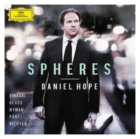 Daniel Hope, Spheres - Einaudi, Glass, Nyman, Pärt, Richter, 00028947935988
