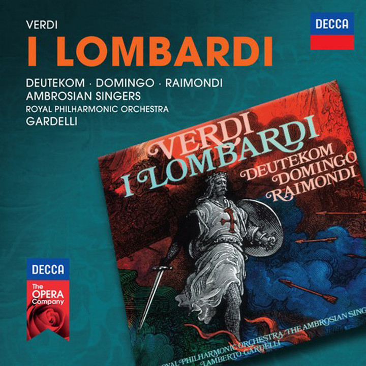 I Lomardi (Decca Opera): Deutekom/Domingo/Raimondi/RPO/Gardelli/+