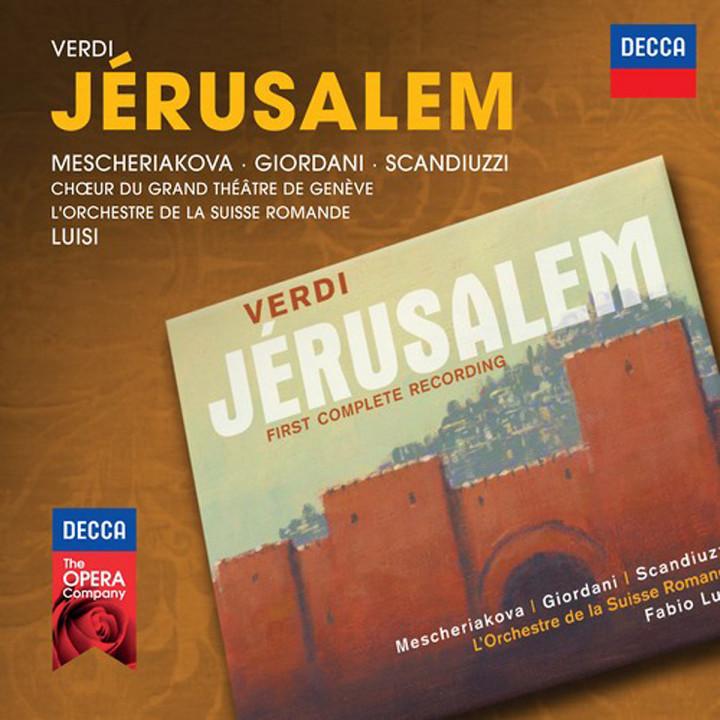 Jerusalem (Decca Opera): Mescheriakova/Giordani/Scandiuzzi/OSR/Luisi/+
