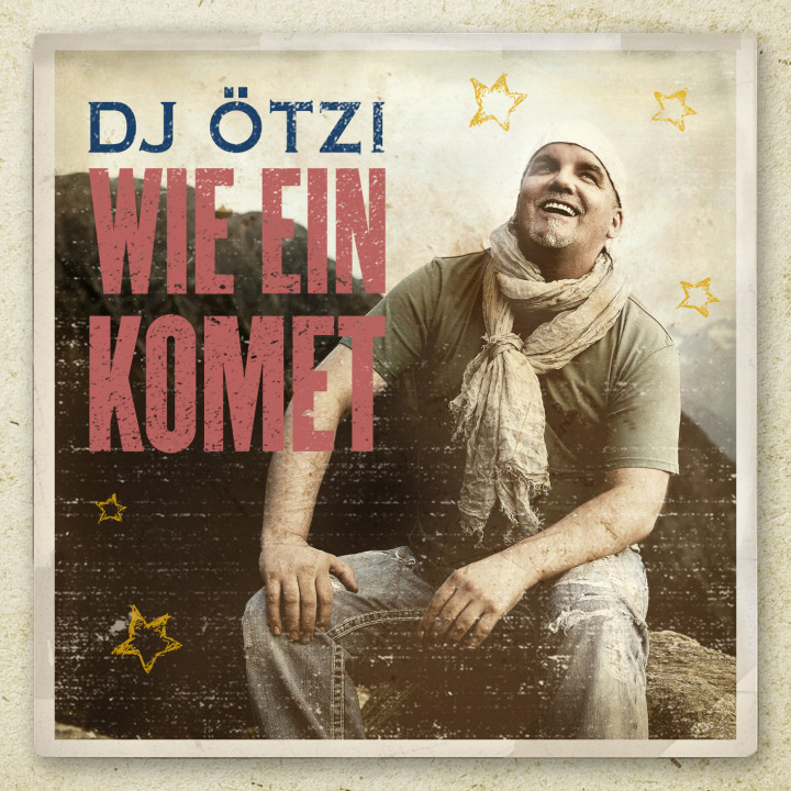 "DJ Ötzi ""Wie ein Komet"" Cover"