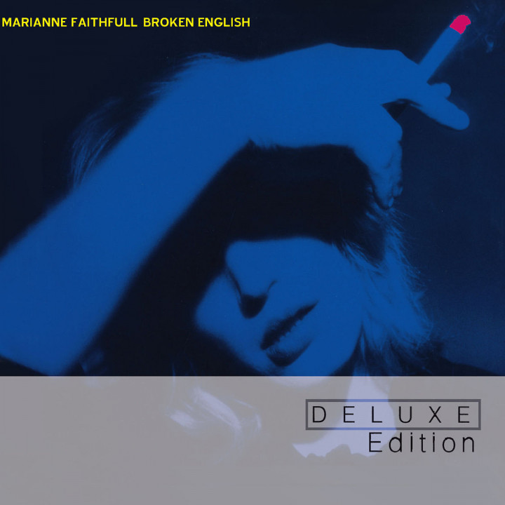 Broken English (Deluxe Edition): Faithfull, Marianne