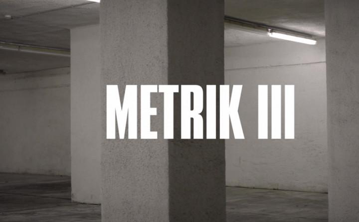 Metrik III