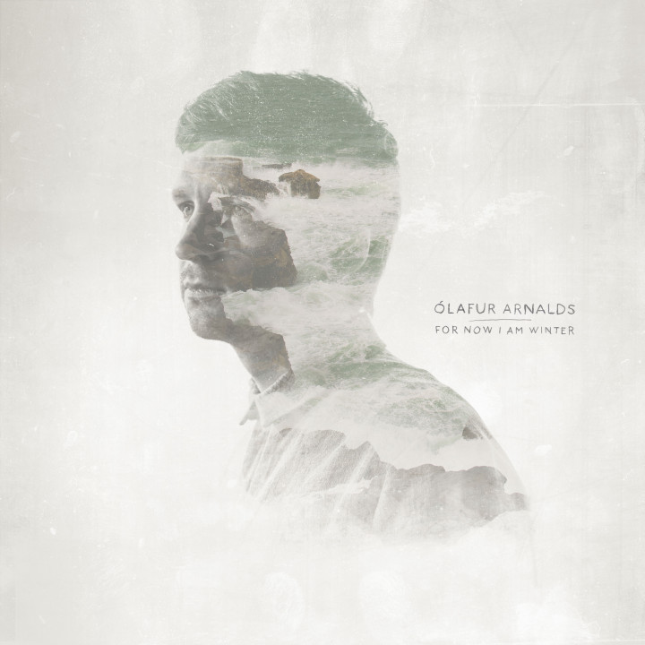 Olafur Arnalds For Now I Am Winter