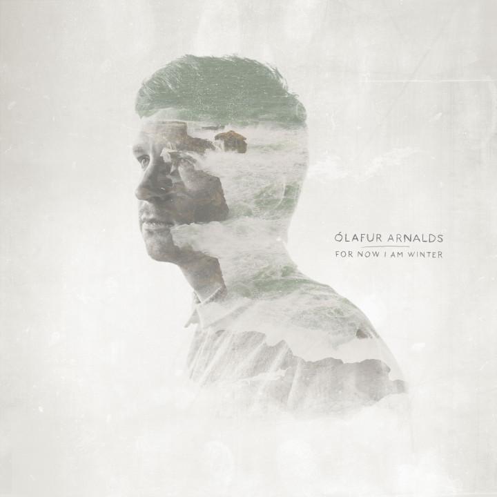 Olafur Arnalds For Now I Am Winter