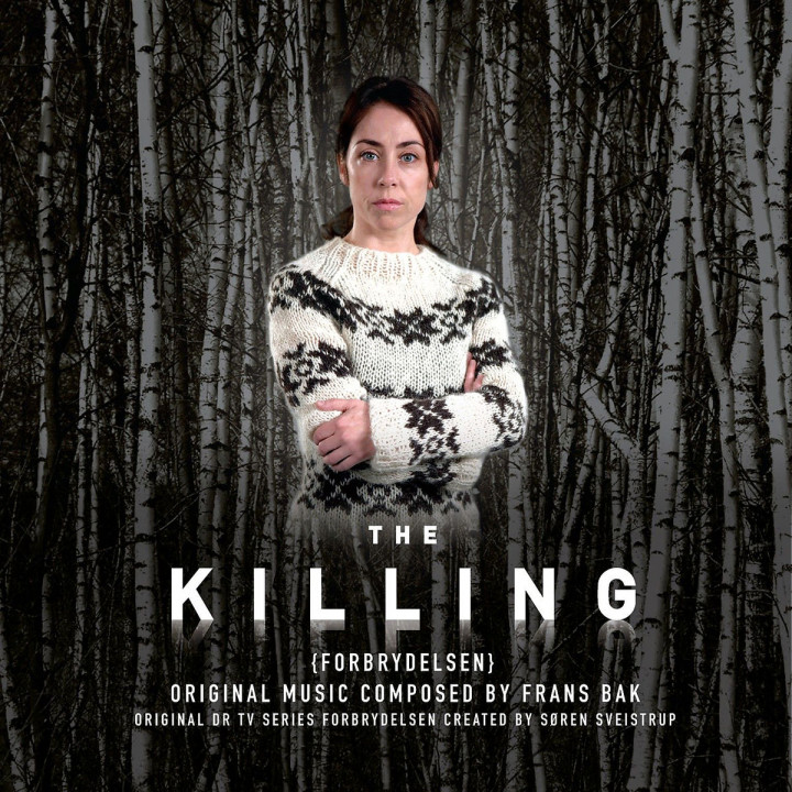 Kommissarin Lund (The Killing): OST/Bak,Frans