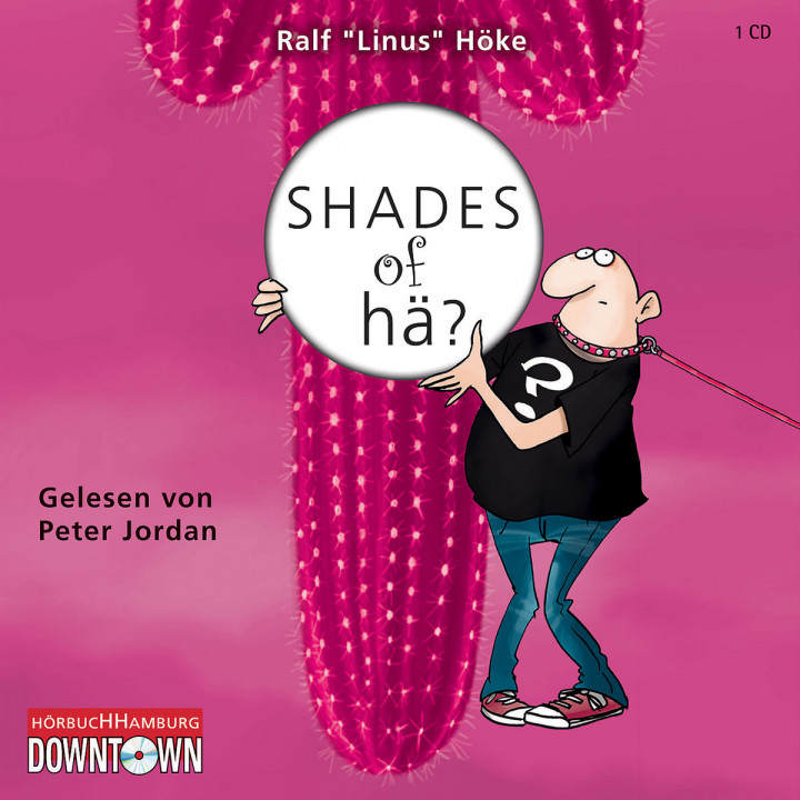 Ralf Höke: Shades of hä?: Jordan,Peter