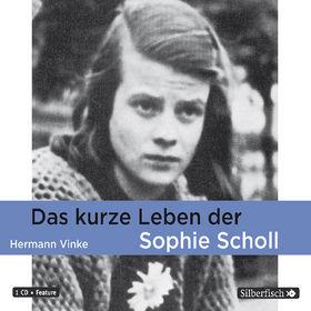 Hermann Vinke, Das kurze Leben der Sophie Scholl, 09783867426992