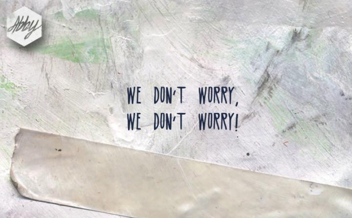 We Don't Worry (Lyricvideo)