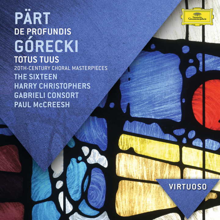 Pärt: De Profundis; Górecki: Totus Tuus - 20th Century Choral Masterpieces