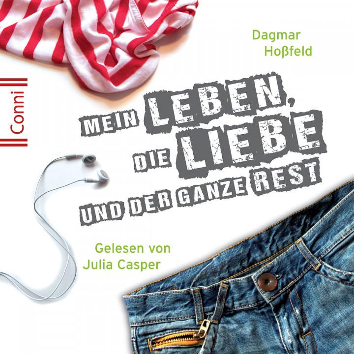 D. Hoßfeld:  Mein Leben, die Liebe u.d. ganze Rest: Conni (Jugendroman)