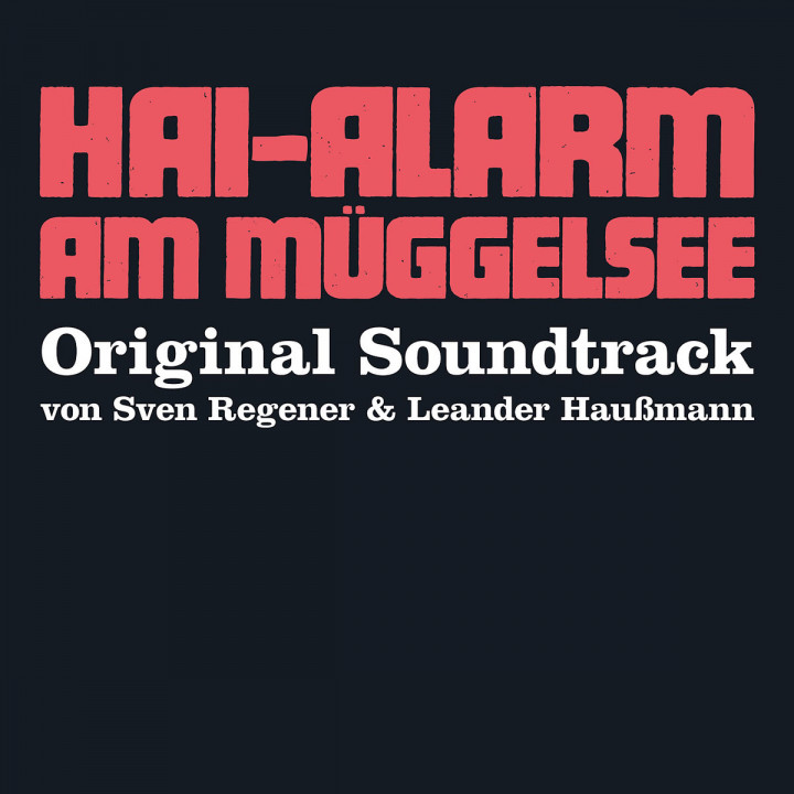 Hai-Alarm am Müggelsee (Digipak): OST/Regener,Sven/Haußmann,Leander