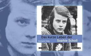 Hermann Vinke, Das kurze Leben der Sophie Scholl