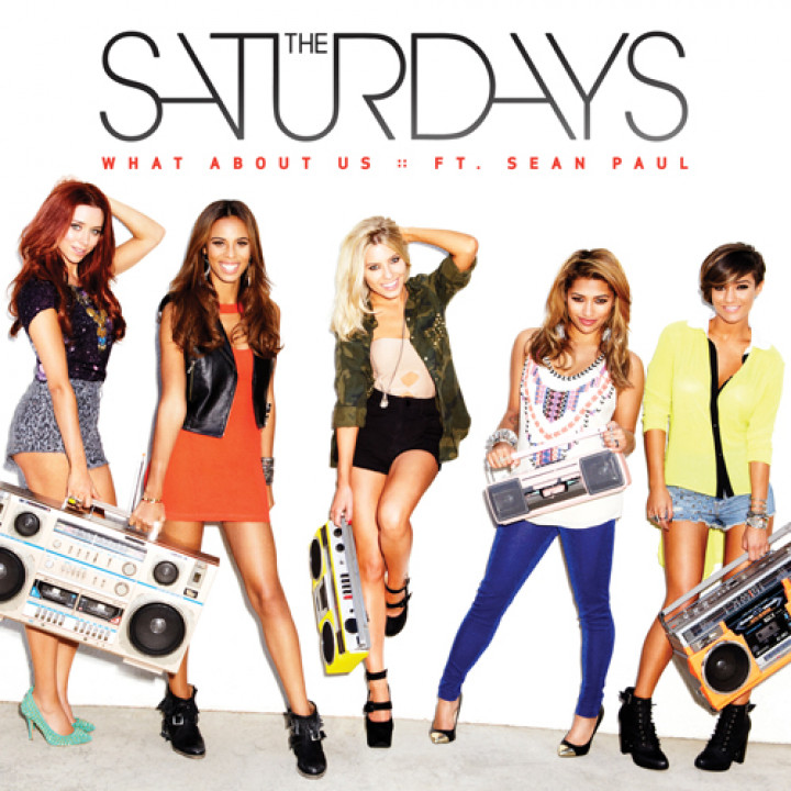 The Saturdays What About Us Cover 2013