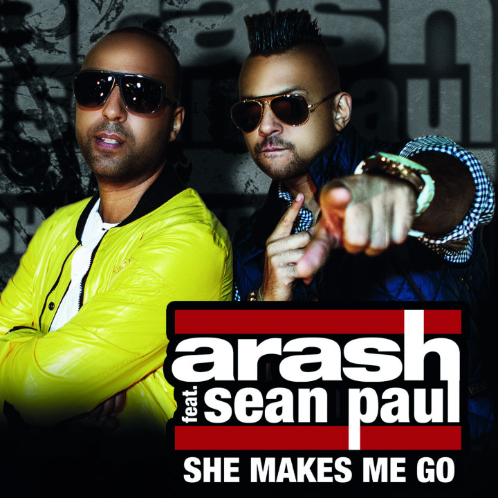 Arash feat. Sean Paul - She makes me go