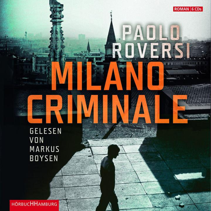 Paolo Roversi: Milano Criminale: Boysen,Markus