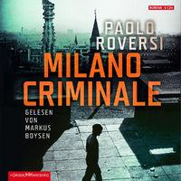 Paolo Roversi, Milano Criminale