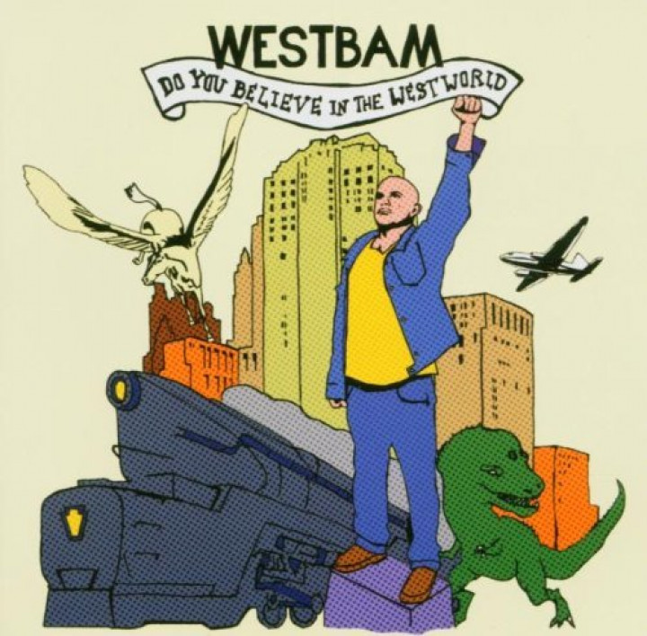 Westbam Do You Believe in the Westworld Cover