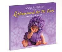 Anne Geddes, 03: Pop Balladen - Anne Geddes präsentiert Lieblingsmusik für Ihr Baby, 00602537124053