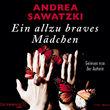 Andrea Sawatzki, Ein allzu braves Mädchen, 09783869521657