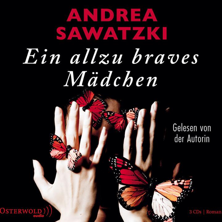 Ein allzu braves Mädchen: Sawatzki,Andrea