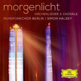 Rundfunkchor Berlin, Morgenlicht - Kirchenlieder & Choräle, 00028947913030