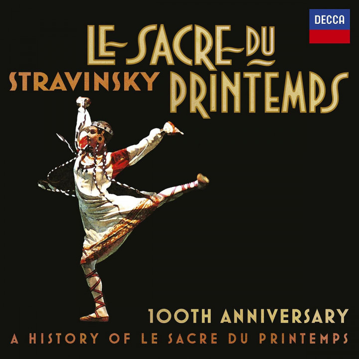 A History of Le Sacre du Printemps (1913-2013)