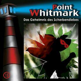 Point Whitmark, 15: Das Geheimnis des Scherbendiebes, 00602517177598